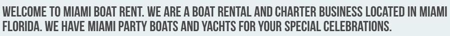 Miami Yacht Rentals https://miamiboatrent.com